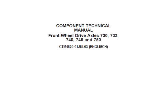 John Deere Front-Wheel Drive Axles 730 733 740 745 750 Technical Manual