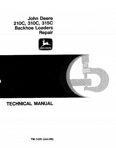 John Deere 210C, 310C, 215C Backhoe Loaders Repair Technical Manual