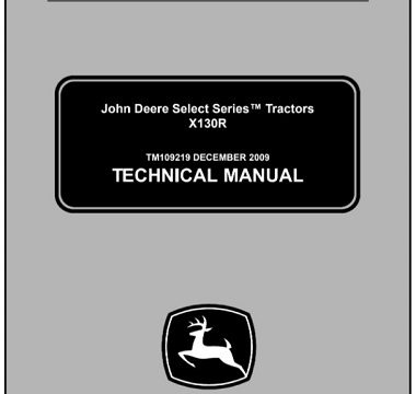 John Deere X130R Select Series Tractors Technical Manual