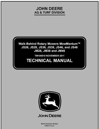John Deere JS26, JS28, JS36, JS38, JS46, JS48, JM26, JM36, JM46 Walk-Behind Rotary Mowers MowMentum Technical Manual