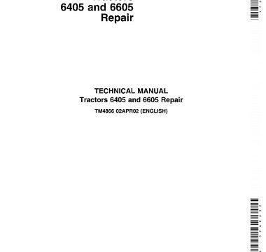 John Deere 6405, 6605 Tractors Technical Manual