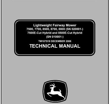 John Deere 7500, 7700, 8500, 8700, 8800, 7500E-Cut Hybrid, 8500E-Cut Hybrid Lightweight Fairway Mower Technical Manual