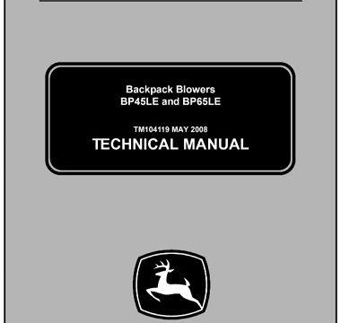 John Deere BP45LE, BP65LE Backpack Blowers Technical Manual