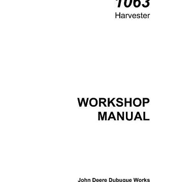 John Deere 1063 Harvester Service Workshop Manual