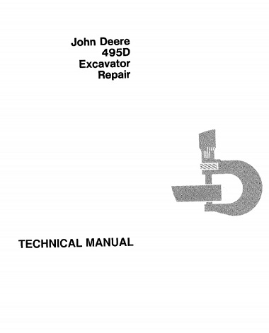 John Deere 495D Excavator Repair Technical Manual