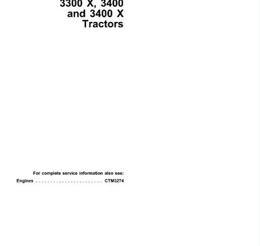 John Deere 3100, 3200, 3200X, 3300, 3300X, 3400, 3400X Tractors Technical Manual
