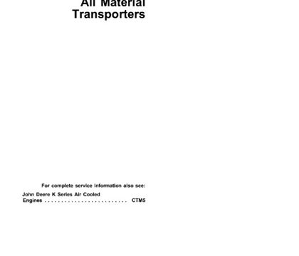 John Deere AMT600, AMT622, AMT626 All Material Transporters Technical Manual