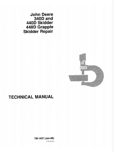 John Deere 340D and 440D Skidder, 448D Grapple Skidder Technical Manual