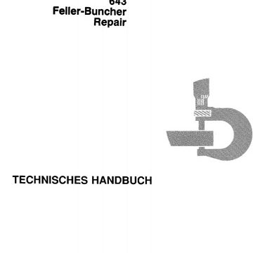 John Deere 643 Feller-Buncher Repair Technical Manual