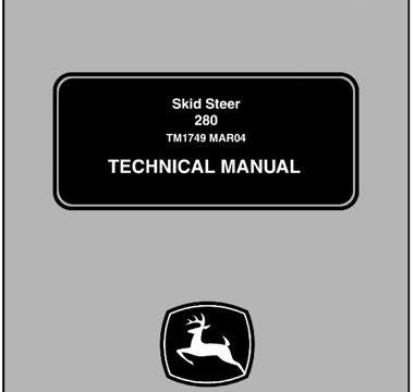 John Deere 280 Skid Steer Loaders Technical Manual