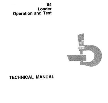 John Deere 84 Loader Operation and Test Technical Manual