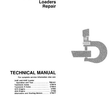 John Deere 344E, 444E Loader Repair Technical Manual