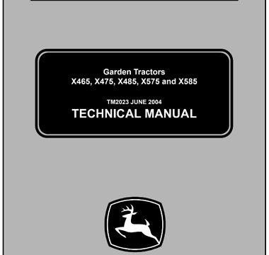 John Deere X465, X475, X485, X575, X585 Garden Tractors Technical Manual