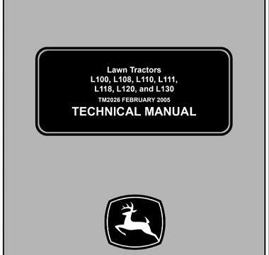 John Deere L100, L108, L110, L111, L118, L120, L130 Lawn Tractors Technical Manual
