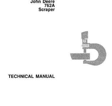 John Deere 762A Scraper Technical Manual