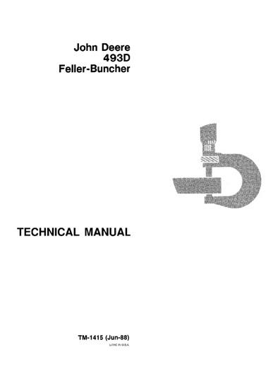 John Deere 493D Feller-Buncher Technical Manual