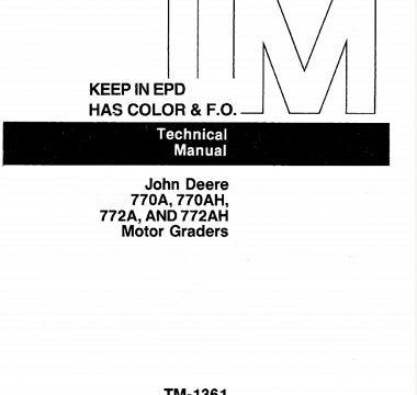 John Deere 770A, 770AH, 772A, 772AH Motor Graders Technical Manual