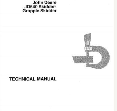 John Deere JD640 Skidder - Grapple Skidder Technical Manual
