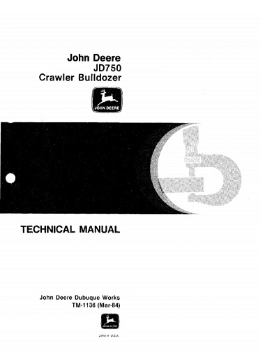 John Deere JD750 Crawler Bulldozer Technical Manual