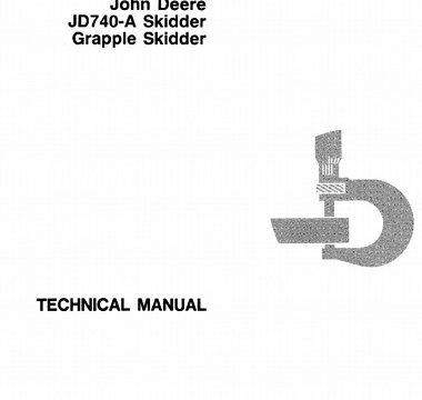 John Deere JD740A Skidder, Grapple Skidder Technical Manual