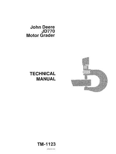 John Deere JD770 Motor Grader Technical Manual